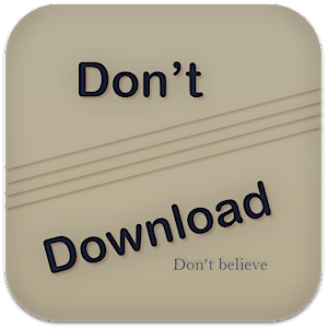 Download Don't Download For PC Windows and Mac