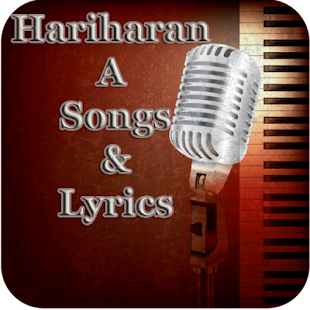 Hariharan A Songs&Lyrics - screenshot
