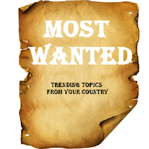 Most Wanted hot trending topics, country trends For PC (Windows & MAC)