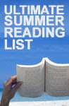 Post image for The Ultimate Summer Reading List