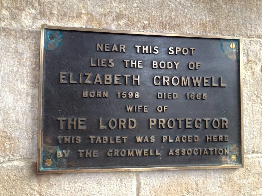 NEAR THIS SPOT  LIES THE BODY OF  ELIZABETH CROMWELL  BORN 1598 DIED 1665 WIFE OF  THE LORD PROTECTOR  THIS TABLET WAS PLACED HERE  BY THE CROMWELL ASSOCIATION    Submitted by @MuseumCromwell