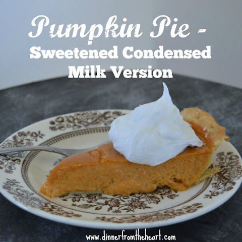 Pumpkin Pie - Sweetened Condensed Milk Version