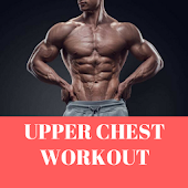 App UPPER CHEST WORKOUT APK for Windows Phone