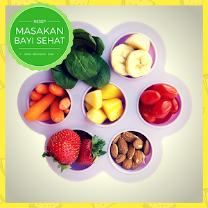 Download Resep Makanan Bayi Sehat For PC Windows and Mac