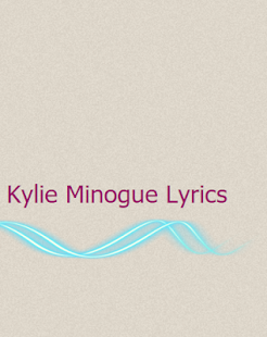 Kylie Minogue Lyrics - screenshot