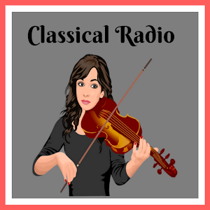 CLASSICAL RADIO THE BEST MUSIC FM ONLINE FREE for PC-Windows 7,8,10 and Mac