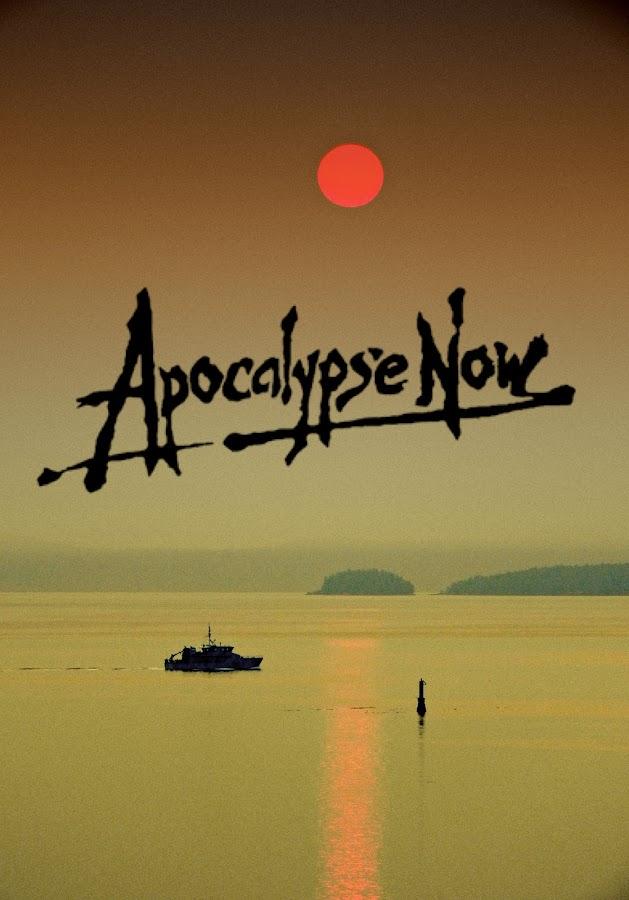 Apocalypse Now by Campbell McCubbin - Typography Captioned Photos ( apocalypse, poster, movie, vietnam, salish sea, red sun )