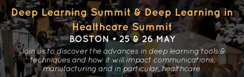 Deep Learning Summit & Deep Learning in Healthcare Summit in Boston, 25-26 May (Offer)