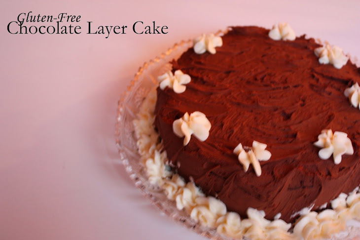 ... celebration cakes part II - gluten-free chocolate layer cake