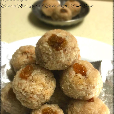 Coconut Meva Ladoo / Coconut Dry Fruit Sweet