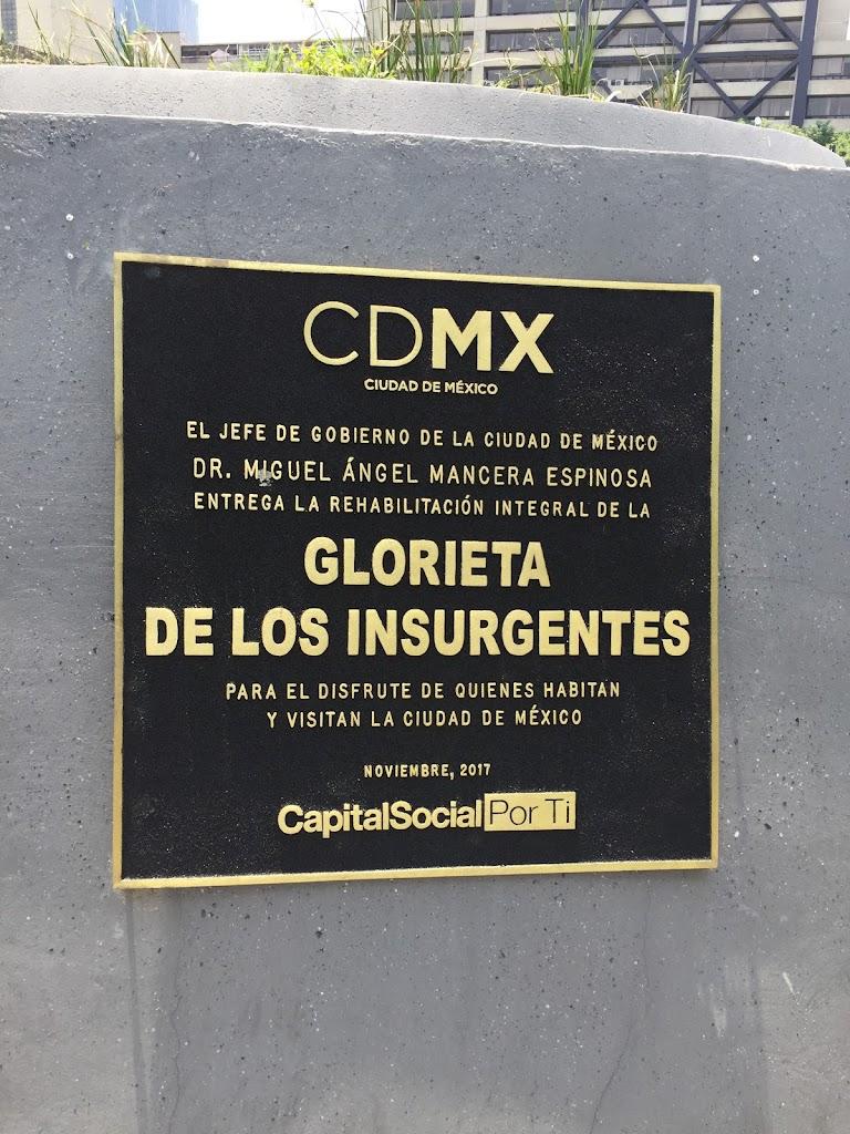 CDMX CIUDAD DE MEXICO EL JEFE DE GOBIERNO DE LA CIUDAD DE MEXICO DR. MIGUEL ÁNGEL MANCERA ESPINOSA ENTREGA LA REHABILITACION INTEGRAL DE LA GLORIETA DE LOS INSURGENTES PARA EL DISFRUTE DE QUIENES ...