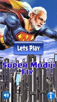 Modi Super Fly Game apk screenshot