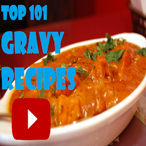 Download Top 101 Gravy Recipes For PC Windows and Mac