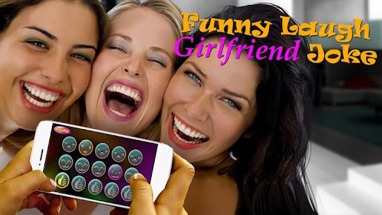 Funny Laugh Girlfriend Joke - screenshot