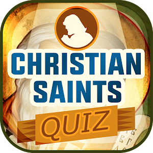 Christian Saints Quiz