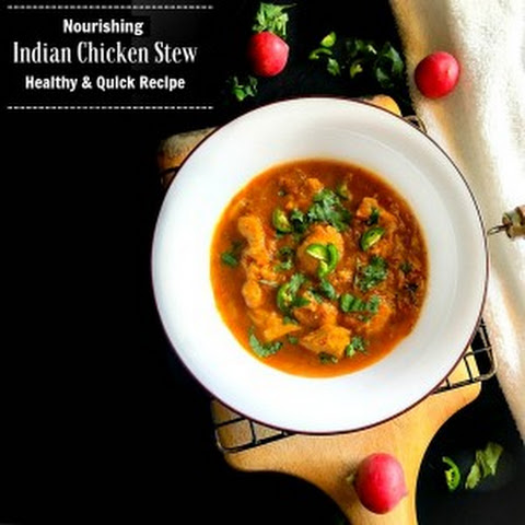 Nourishing Indian Chicken Stew - Healthy and Quick