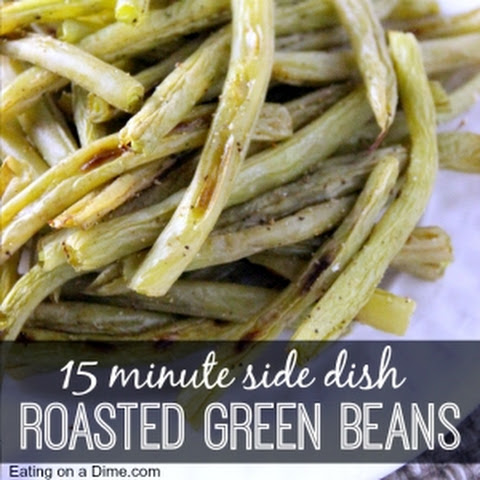 Delicous Roasted Fresh Green Beans