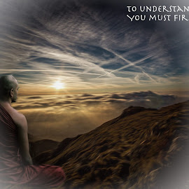 Buddhist by Kathleen Devai - Typography Captioned Photos ( monk, dawn, mountain, words, sun )