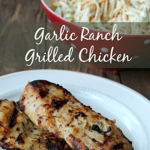 Garlic Ranch Grilled Chicken
