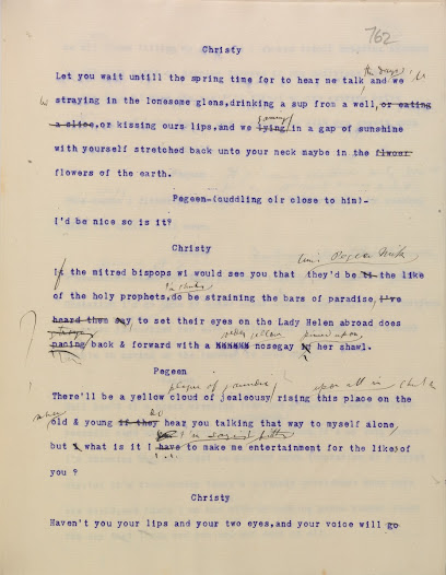 The manuscript changes show the trouble Synge took to get the rhythm right on Christy's most famous love speech to Pegeen, comparing her to Helen of Troy.