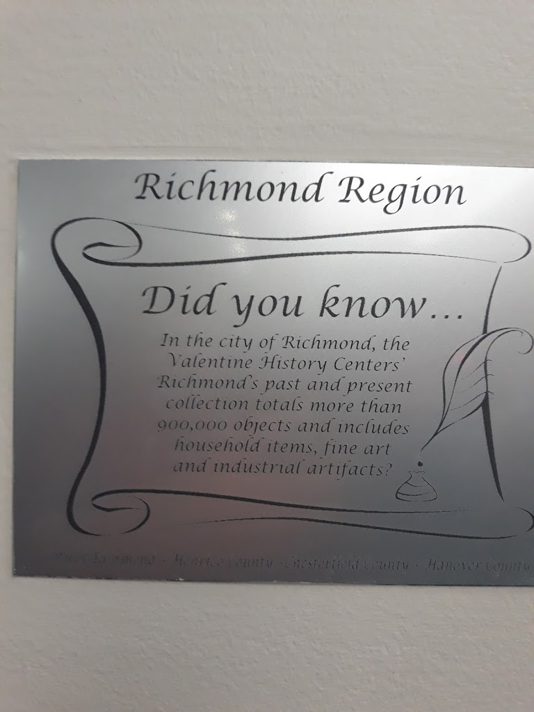 """Plaque on the wall at GRCC:""""Richmond RegionDid You Know...In the city of Richmond, the Valentine History Centers' Richmond's past and present collection totals more than 900,000 objects and includes ..."""