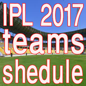IPL 2017 teams and schedule APK
