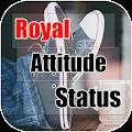 Royal Attitude Status APK for Bluestacks