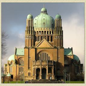 Basilica Koekelberg by Adriana Petcu - Buildings & Architecture Public & Historical ( arhitecture, bruxelles, basilica )