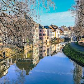 Strassbourg, FR by Nikolas Ananggadipa - City,  Street & Park  Neighborhoods ( canon, reflection, europe, park, strassbourg, buildings, france, nighborhoods, city, river )