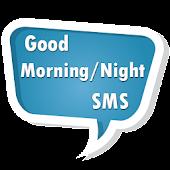 Good Morning/Night SMS