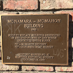 MCNAMARA - MCMAHON BUILDING 1905 BUILT TO REPLACE BUILDINGS DESTROYED IN DEVASTATING FIRE OF 1904 WHICH DESTROYED ENTIRE BLOCK 701- MCMAHON GROCERY 707- ALHAMBRA MEAT MARKET HISTORIC MARKER NO. XI ...