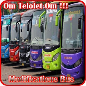 Modifications Bus Om Telolet