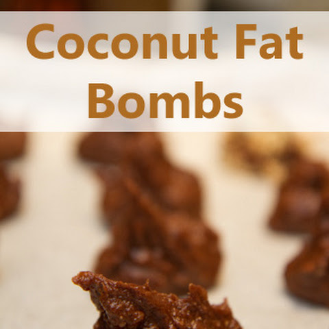 "Coconut Oil ""Candies"" Fat Bombs"
