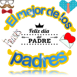frases para el dia del padre For PC / Windows 7/8/10 / Mac – Free Download