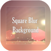 Download Square Blur Background APK for Laptop