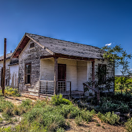 Remember When by Jim Moon - Buildings & Architecture Homes ( kent texas, home, i-10, whisper river photography, kent, texas, ghost town, jim moon, house, forgotten, abandoned )