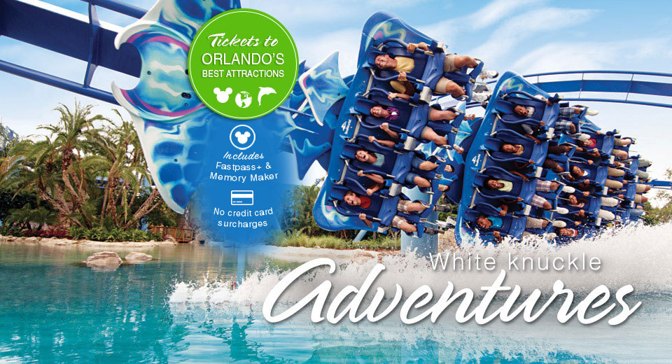 White knuckle adventures - Tickets to Orlando's best attractions