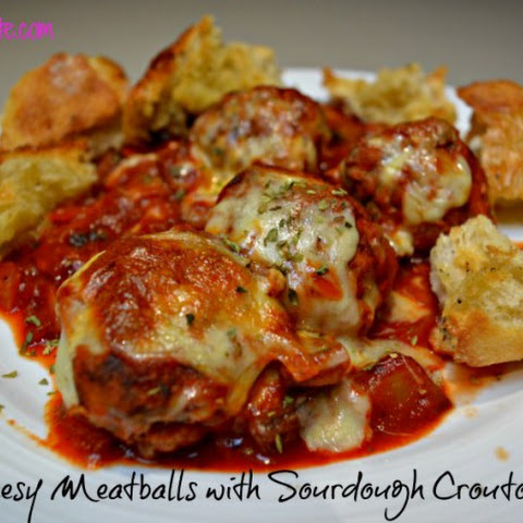 Cheesy Meatballs with Sourdough Croutons