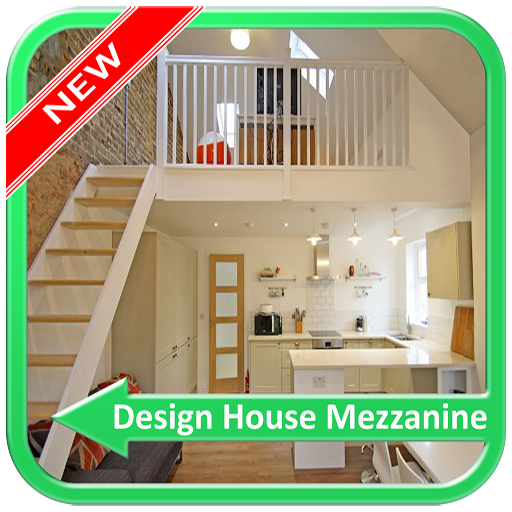 Design House Mezzanine (app)