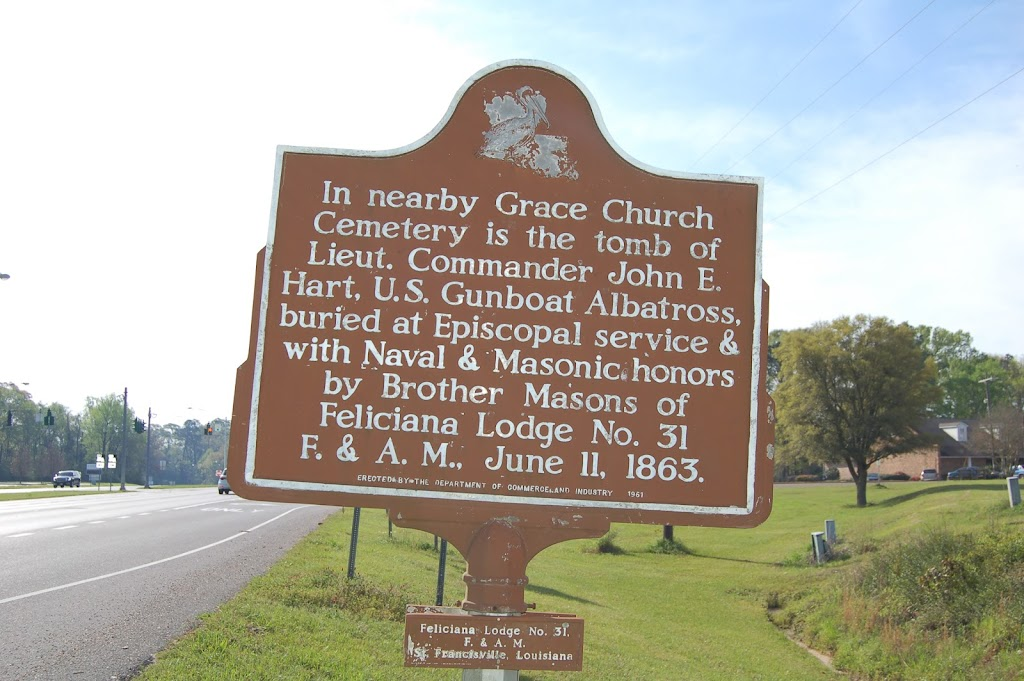 In nearby Grace Church Cemetery is the tomb of Lieut. Commander John E. Hart, U.S. Gunboat Albatross, buried at Episcopal service & with Naval & Masonic honors by Brother Masons of Feliciana Lodge ...