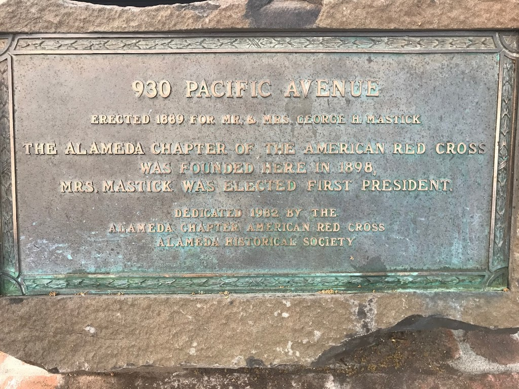 930 Pacific AvenueErected 1889 for Mr. & Mrs. George H. MastickThe Alameda Chapter of the American Red Crosswas founded here in 1898,Mrs. Mastick was elected first president.Dedicated 1982 by the ...