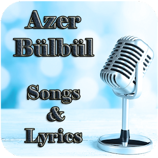 Azer Bülbül Songs & Lyrics - screenshot