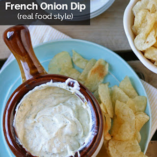 Homemade French Onion Dip (Real Food Style)