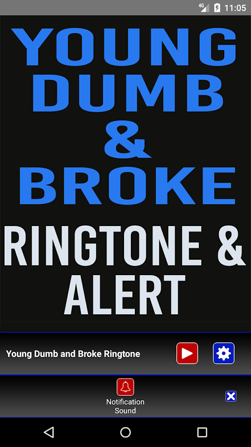 Young Dumb & Broke Ringtone und Alert android apps download