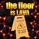 The Floor is LAVA  Challenge