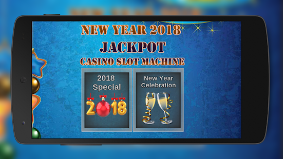 New Year 2018 Jackpot : Casino Slot Machine 777