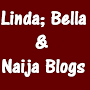 Linda,Bella & Naija Blogs