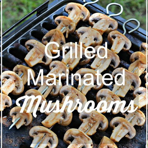 Grilled Marinated Mushrooms