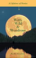 Witty, Wild & Wondrous
