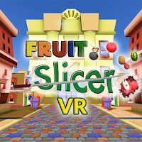 Fruit Slicer VR on PC / Windows 7.8.10 & MAC